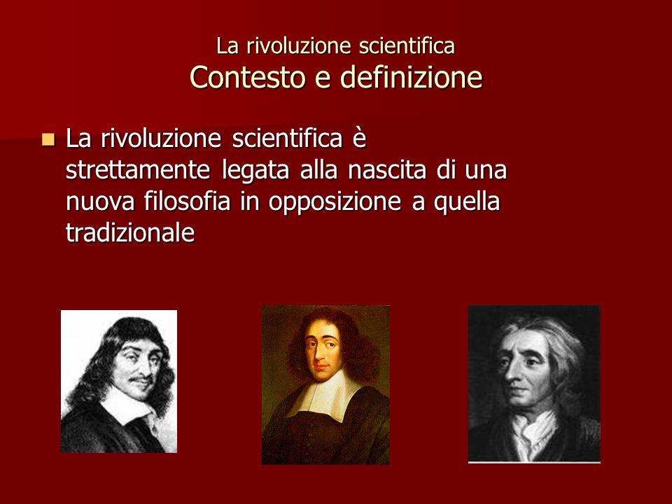 La rivoluzione scientifica Contesto e definizione