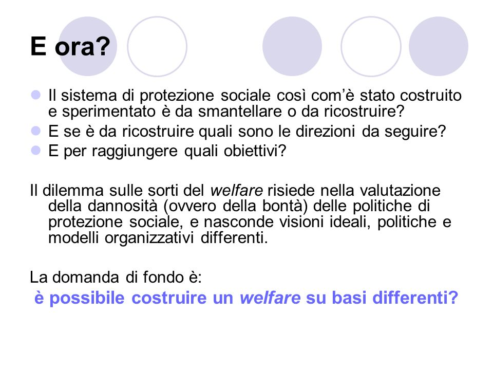 è possibile costruire un welfare su basi differenti