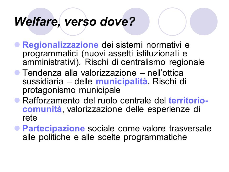 Welfare, verso dove