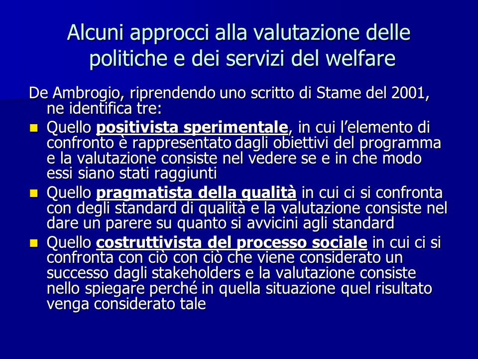 Alcuni approcci alla valutazione delle politiche e dei servizi del welfare