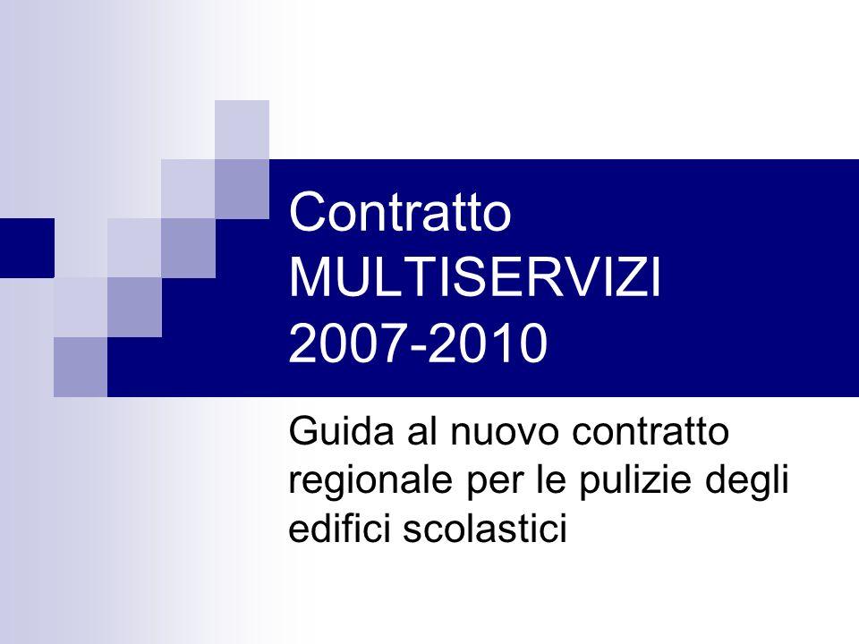 Contratto MULTISERVIZI 2007-2010