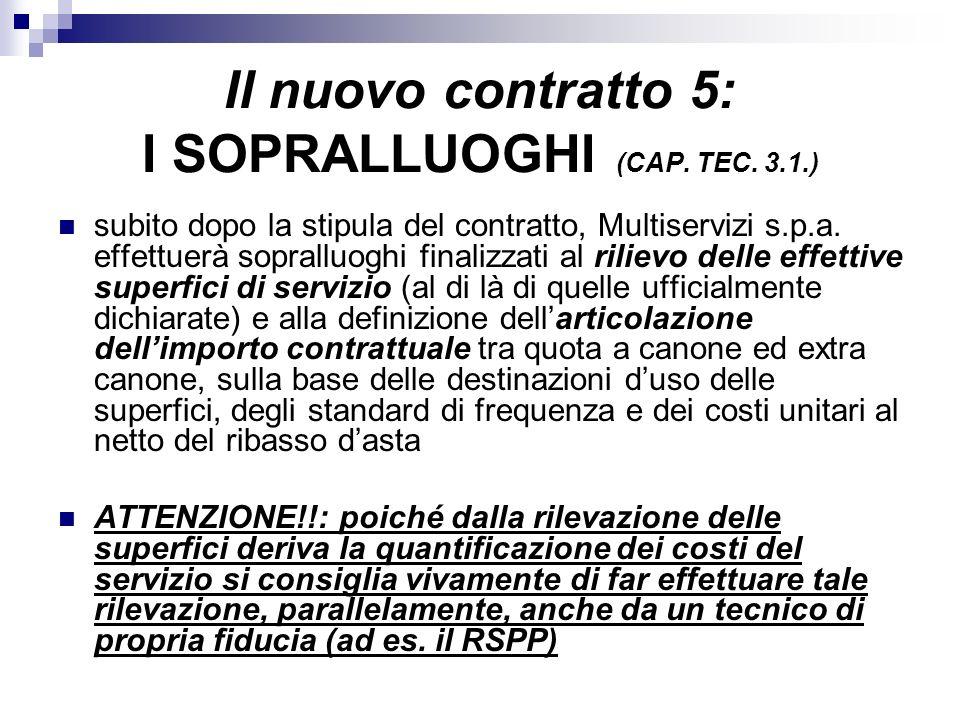 Il nuovo contratto 5: I SOPRALLUOGHI (CAP. TEC. 3.1.)