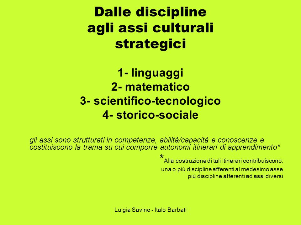 Dalle discipline agli assi culturali strategici