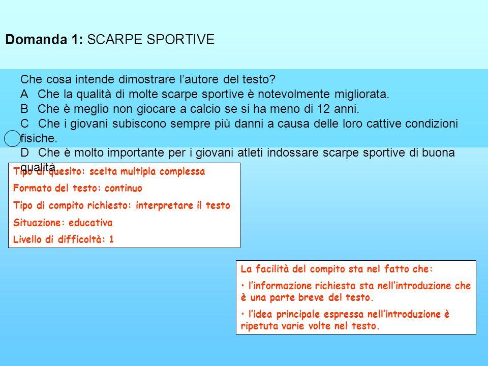 Domanda 1: SCARPE SPORTIVE