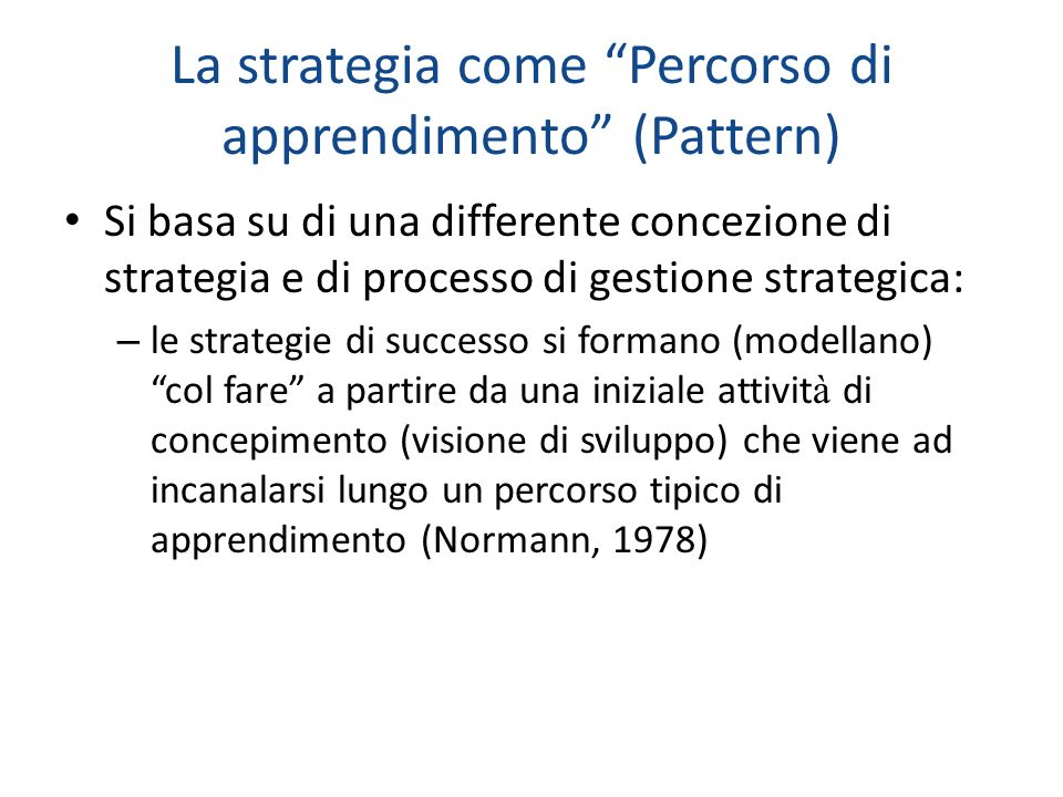 La strategia come Percorso di apprendimento (Pattern)
