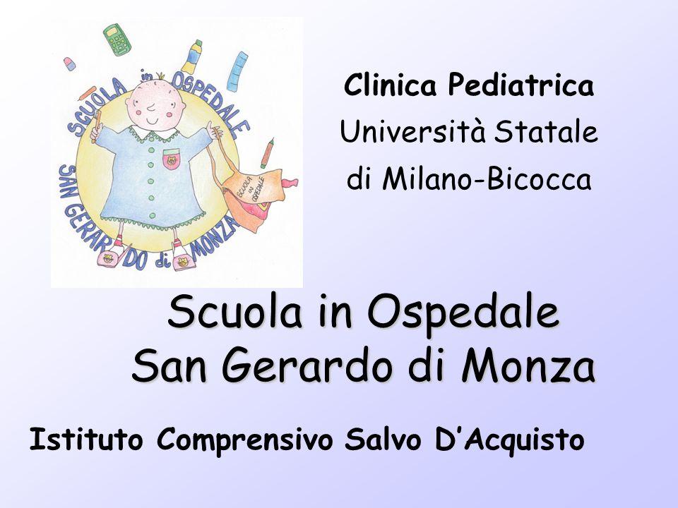 Scuola in Ospedale San Gerardo di Monza Clinica Pediatrica