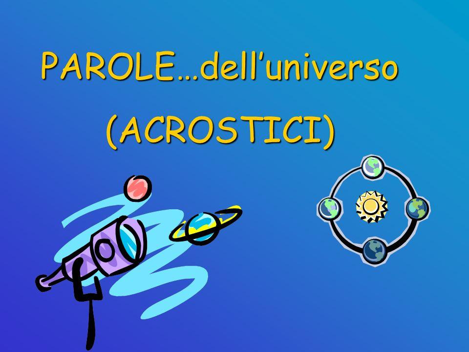 PAROLE…dell'universo