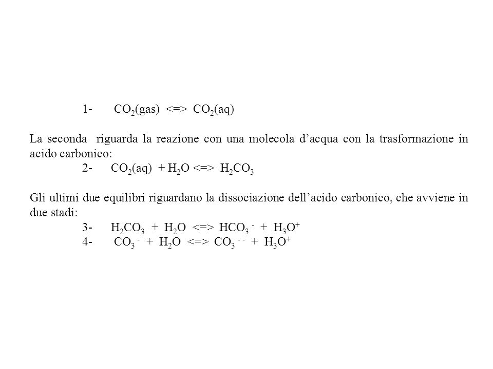 1- CO2(gas) <=> CO2(aq)