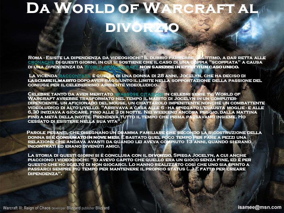 Da World of Warcraft al divorzio