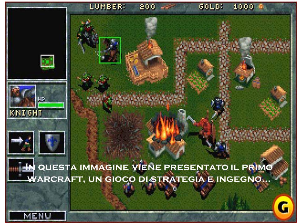 In questa immagine viene presentato il primo warcraft, un gioco di strategia e ingegno…