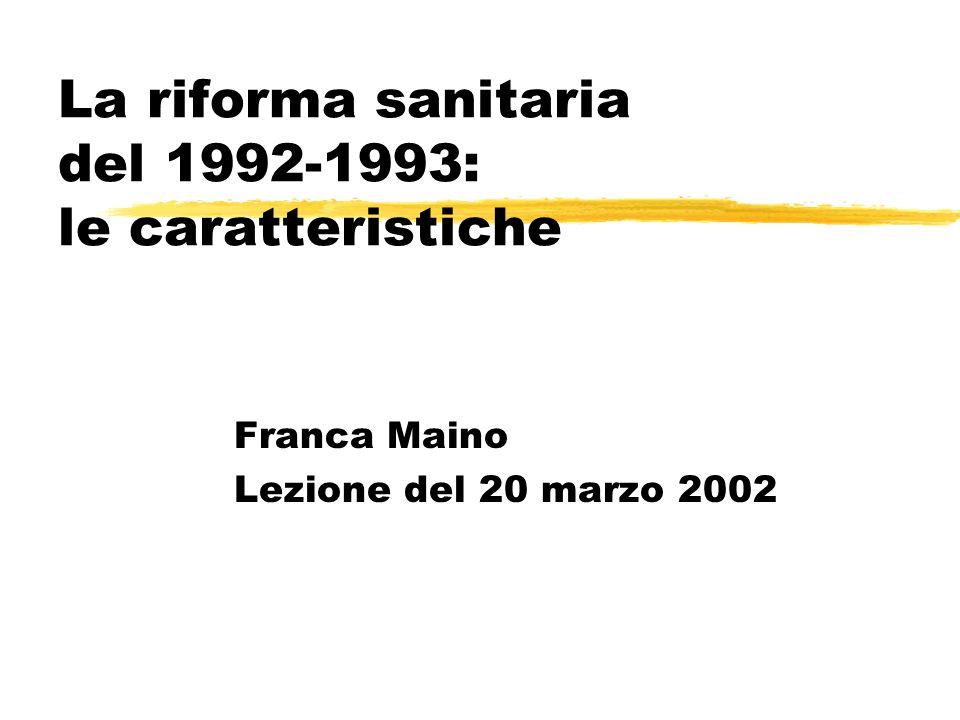 La riforma sanitaria del 1992-1993: le caratteristiche