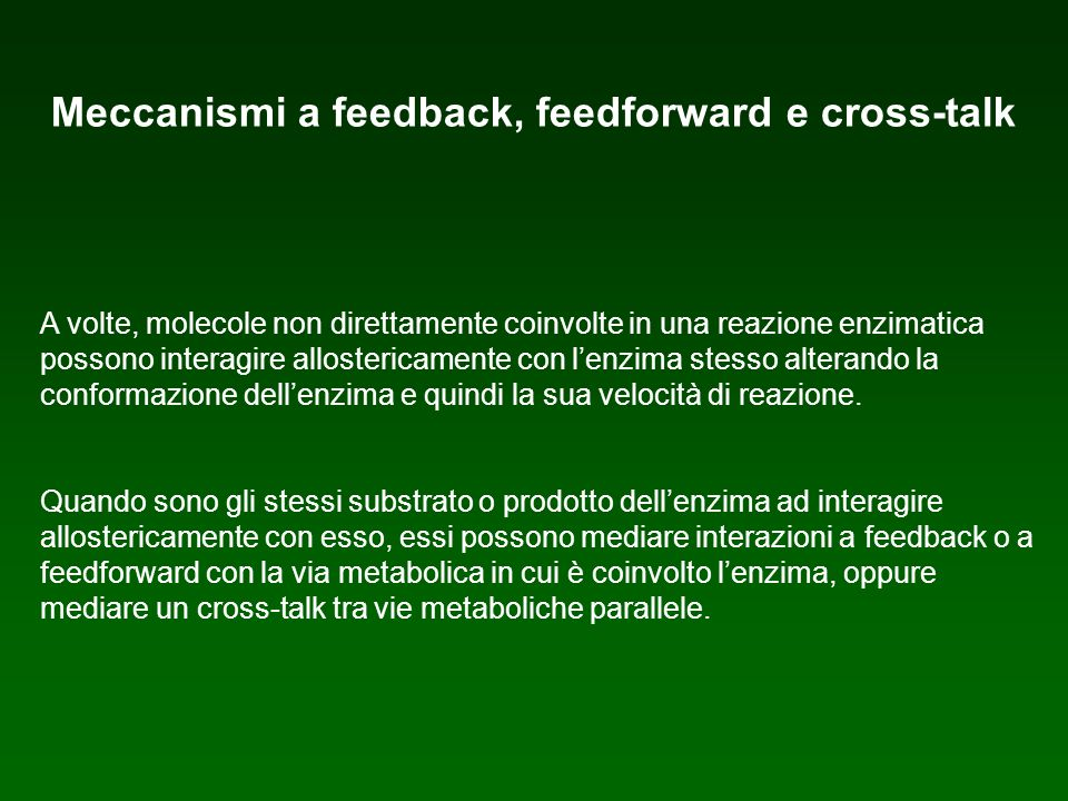 Meccanismi a feedback, feedforward e cross-talk