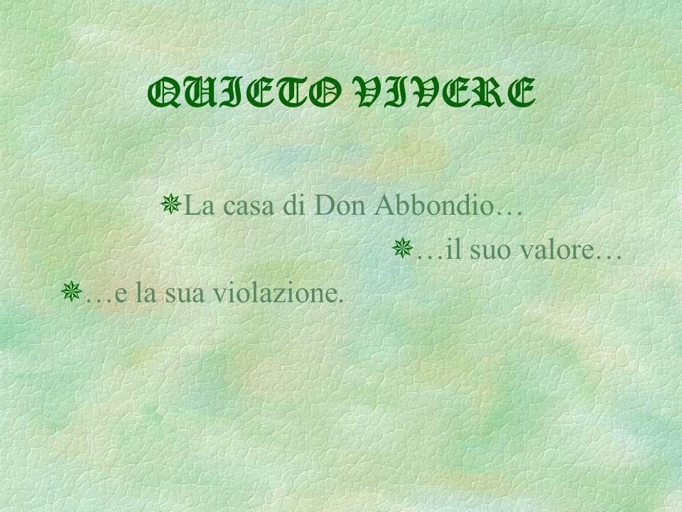 La casa di Don Abbondio…