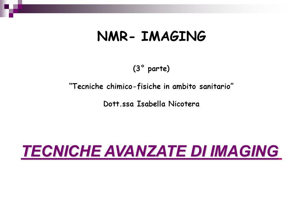 TECNICHE AVANZATE DI IMAGING