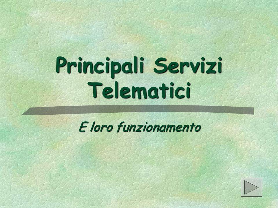 Principali Servizi Telematici
