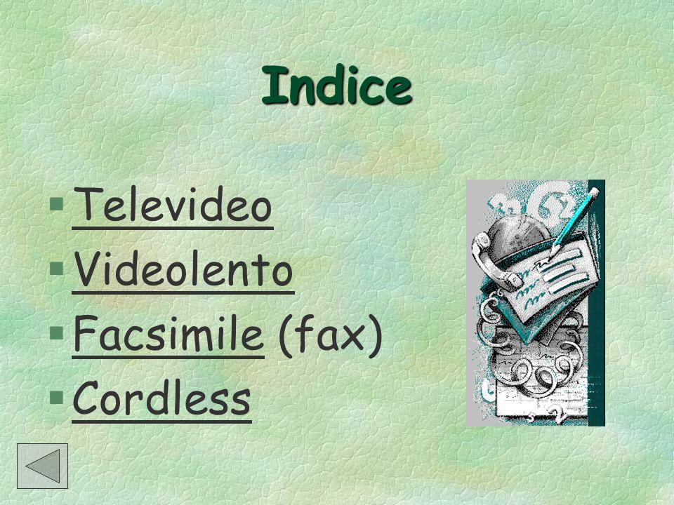 Indice Televideo Videolento Facsimile (fax) Cordless