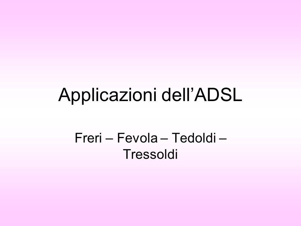 Applicazioni dell'ADSL