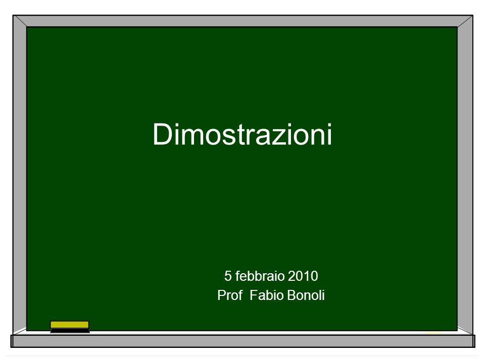 5 febbraio 2010 Prof Fabio Bonoli