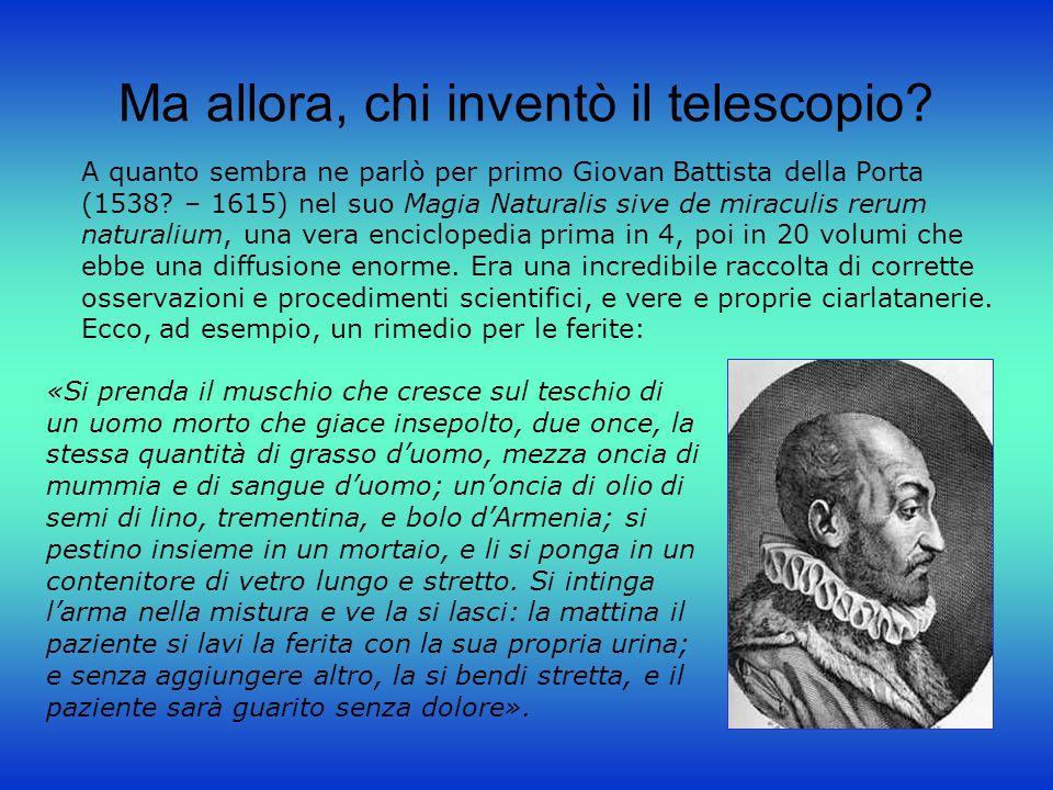 Ma allora, chi inventò il telescopio