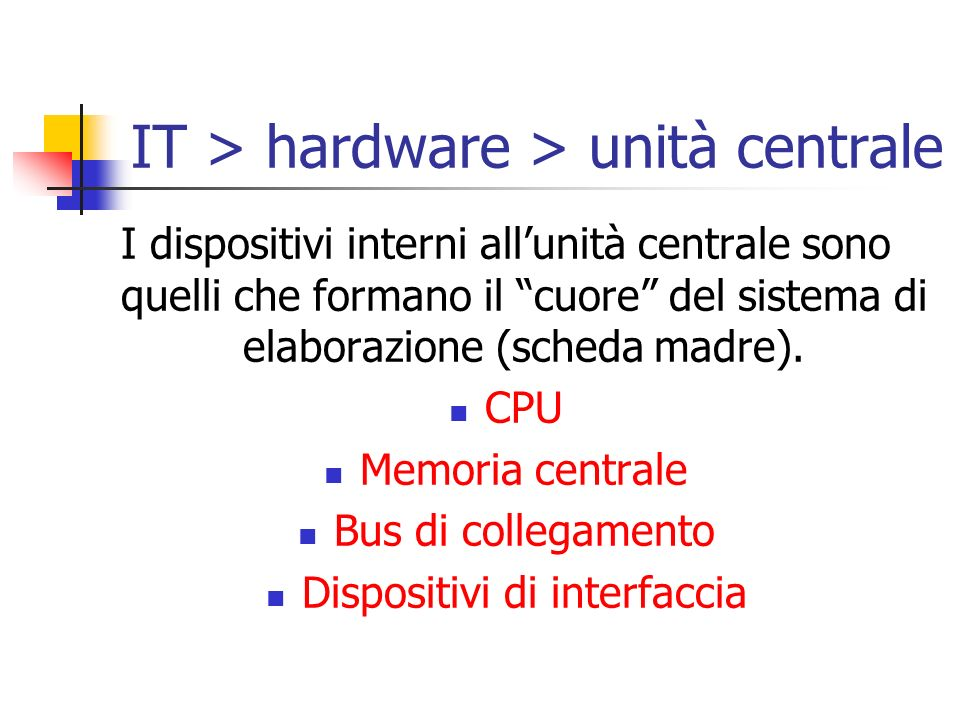 IT > hardware > unità centrale