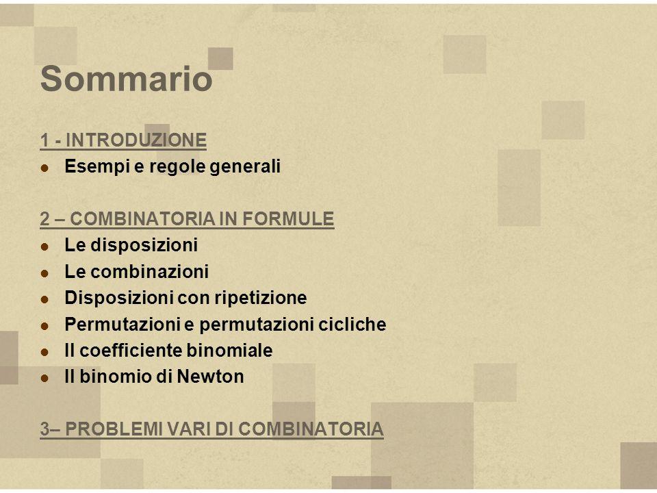 Sommario 1 - INTRODUZIONE Esempi e regole generali