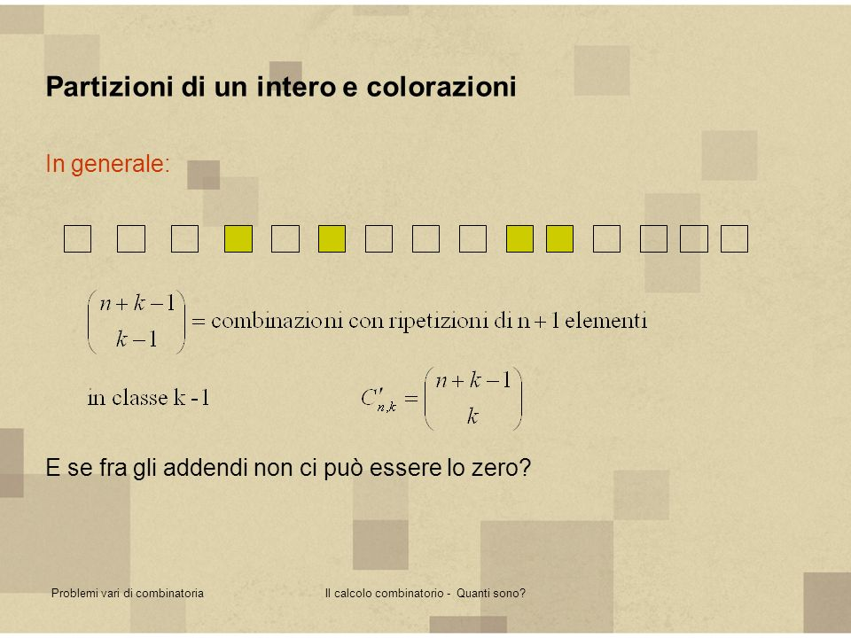 Il calcolo combinatorio - Quanti sono