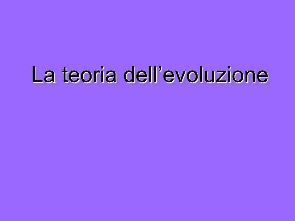 La teoria dell'evoluzione