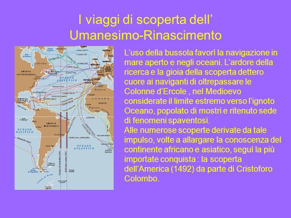 I viaggi di scoperta dell' Umanesimo-Rinascimento