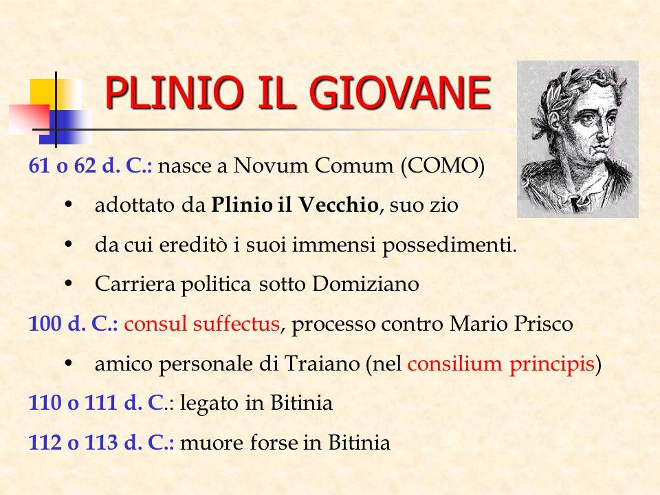 PLINIO IL GIOVANE 61 o 62 d. C.: nasce a Novum Comum (COMO)