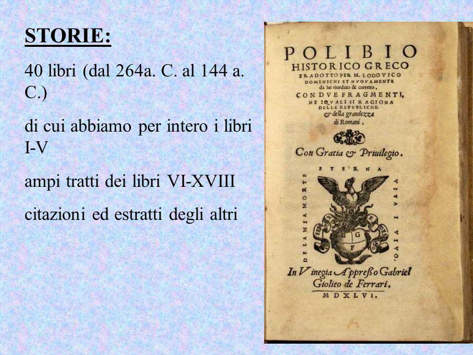 STORIE: 40 libri (dal 264a. C. al 144 a. C.)