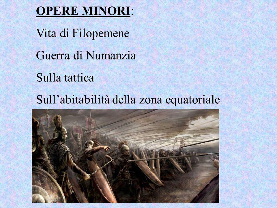 OPERE MINORI: Vita di Filopemene. Guerra di Numanzia.