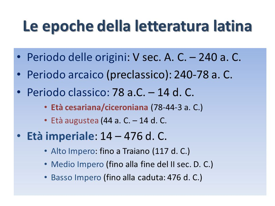Le epoche della letteratura latina