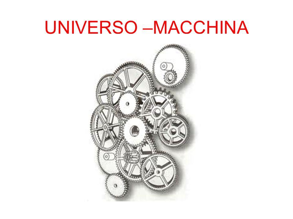 UNIVERSO –MACCHINA