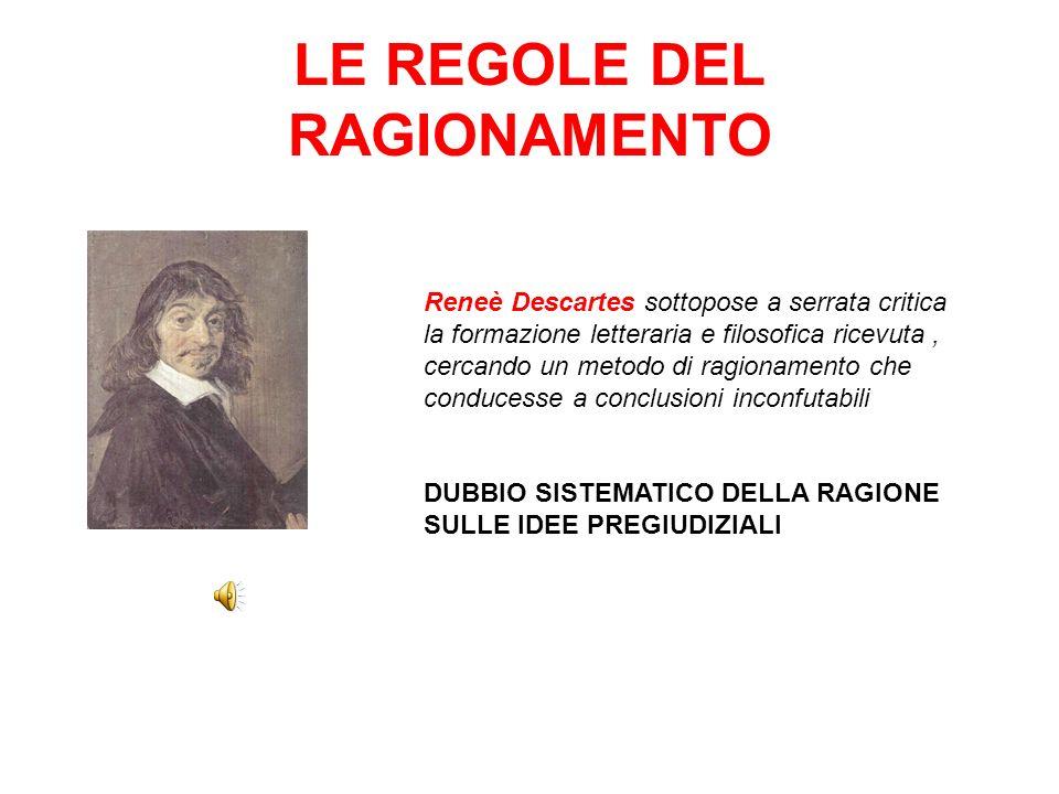 LE REGOLE DEL RAGIONAMENTO