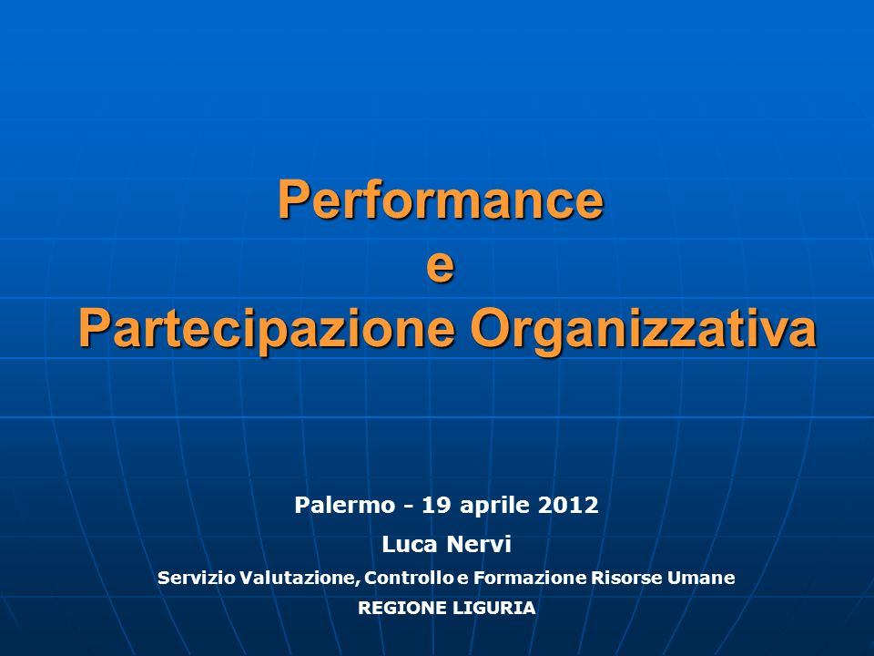Performance e Partecipazione Organizzativa