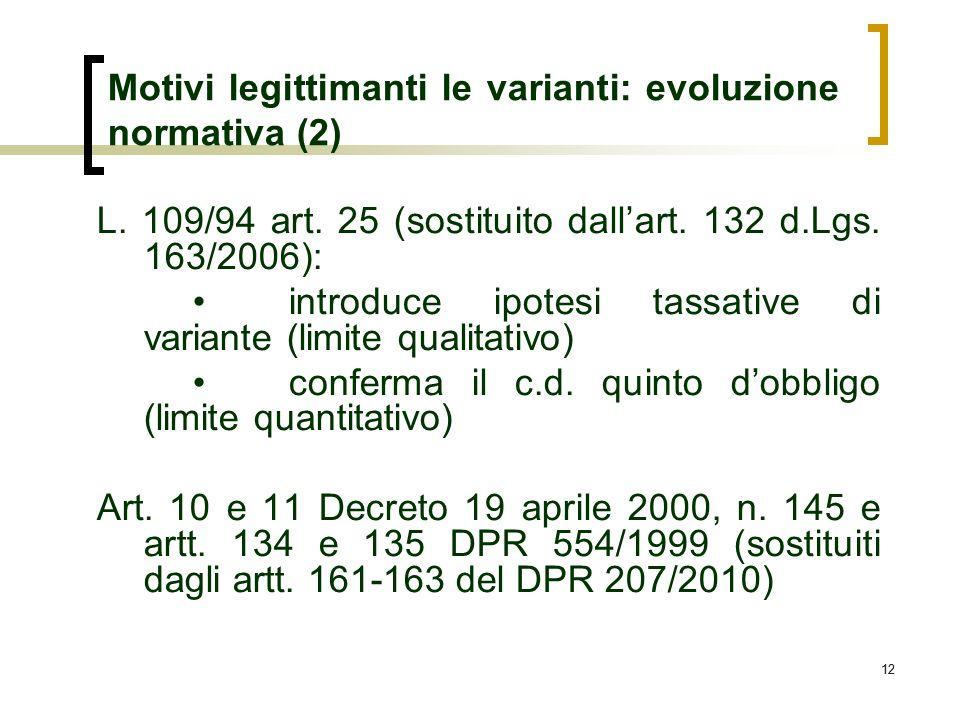 Motivi legittimanti le varianti: evoluzione normativa (2)