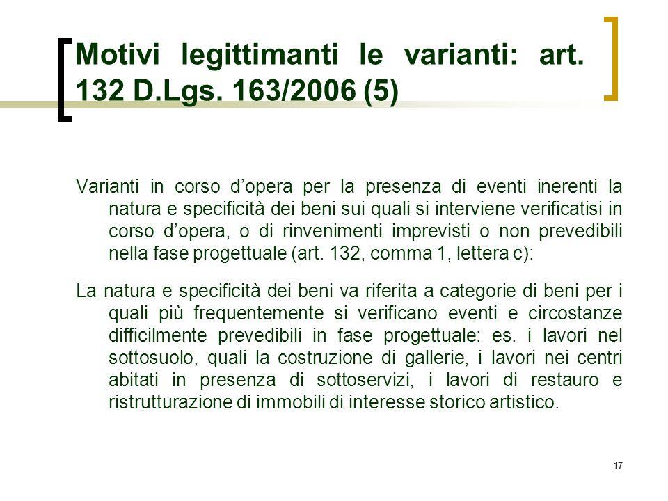 Motivi legittimanti le varianti: art. 132 D.Lgs. 163/2006 (5)