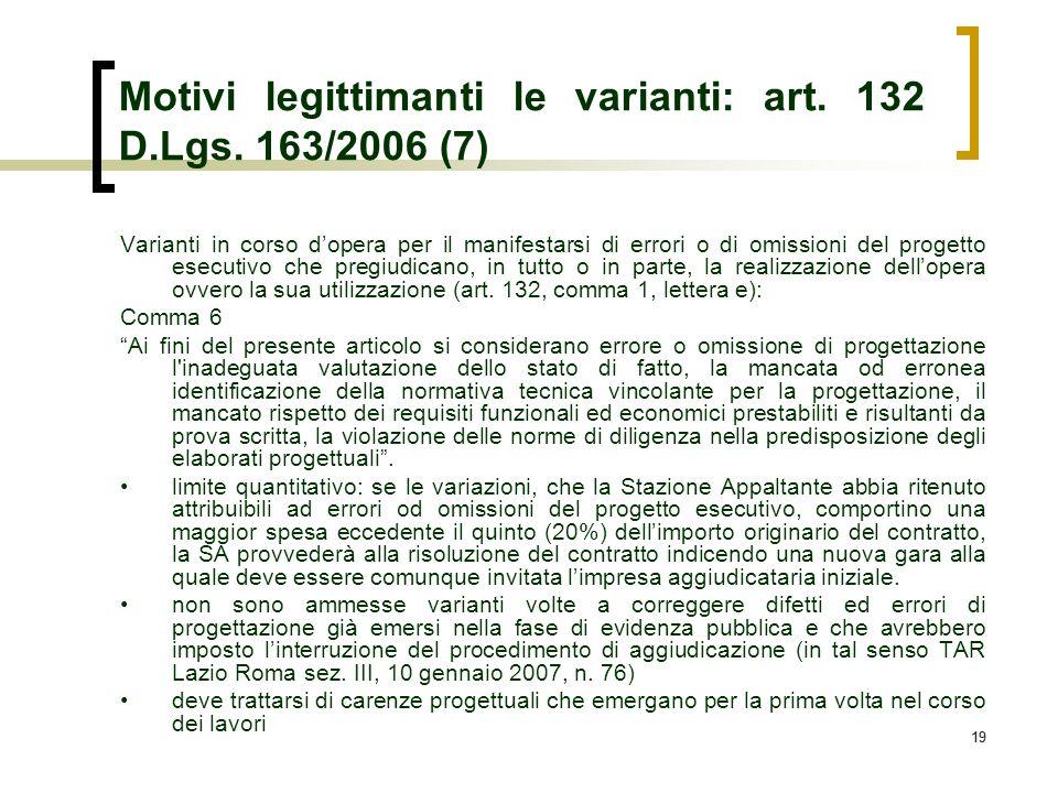 Motivi legittimanti le varianti: art. 132 D.Lgs. 163/2006 (7)