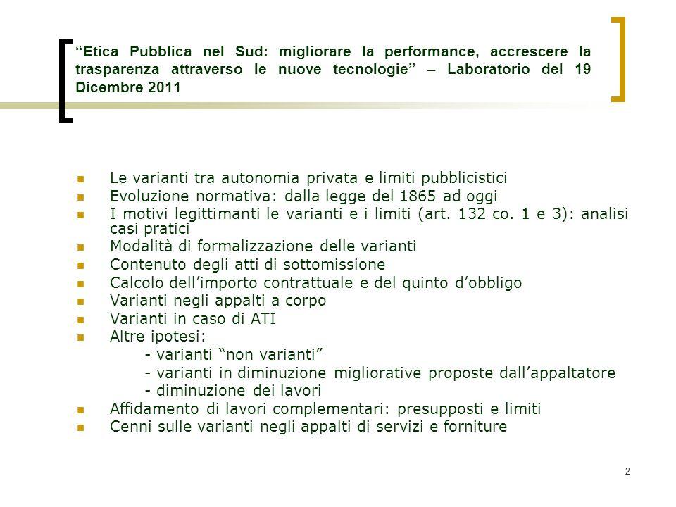 Etica Pubblica nel Sud: migliorare la performance, accrescere la trasparenza attraverso le nuove tecnologie – Laboratorio del 19 Dicembre 2011
