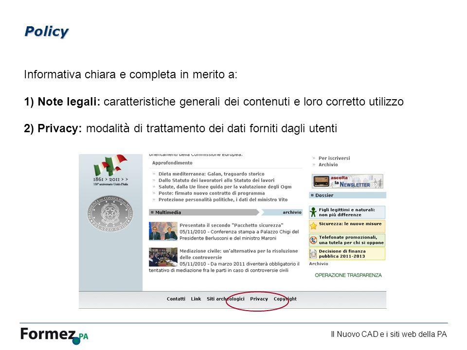 Policy Informativa chiara e completa in merito a: