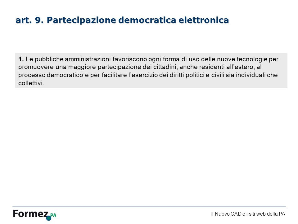 art. 9. Partecipazione democratica elettronica
