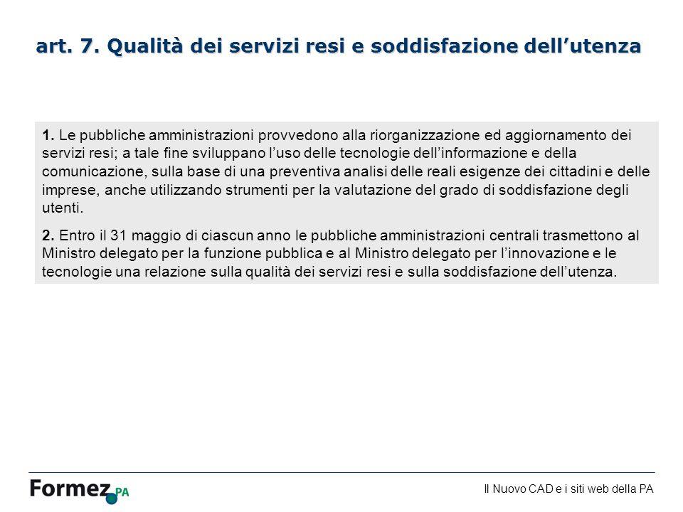 art. 7. Qualità dei servizi resi e soddisfazione dell'utenza
