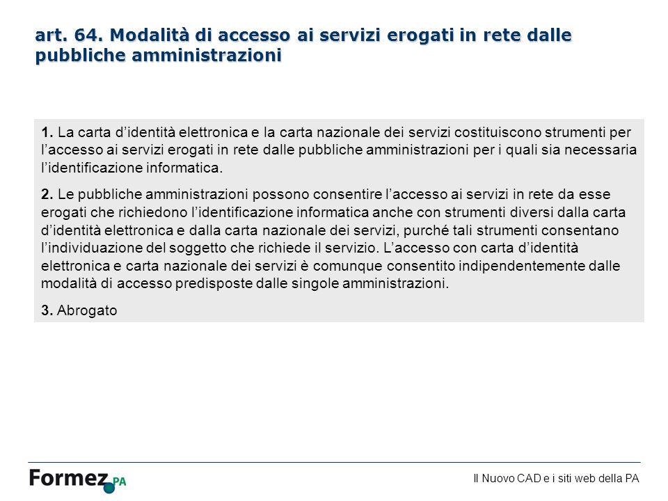 art. 64. Modalità di accesso ai servizi erogati in rete dalle pubbliche amministrazioni
