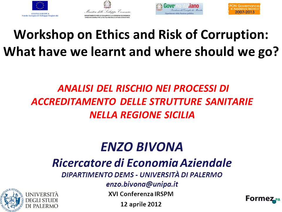 Workshop on Ethics and Risk of Corruption: What have we learnt and where should we go
