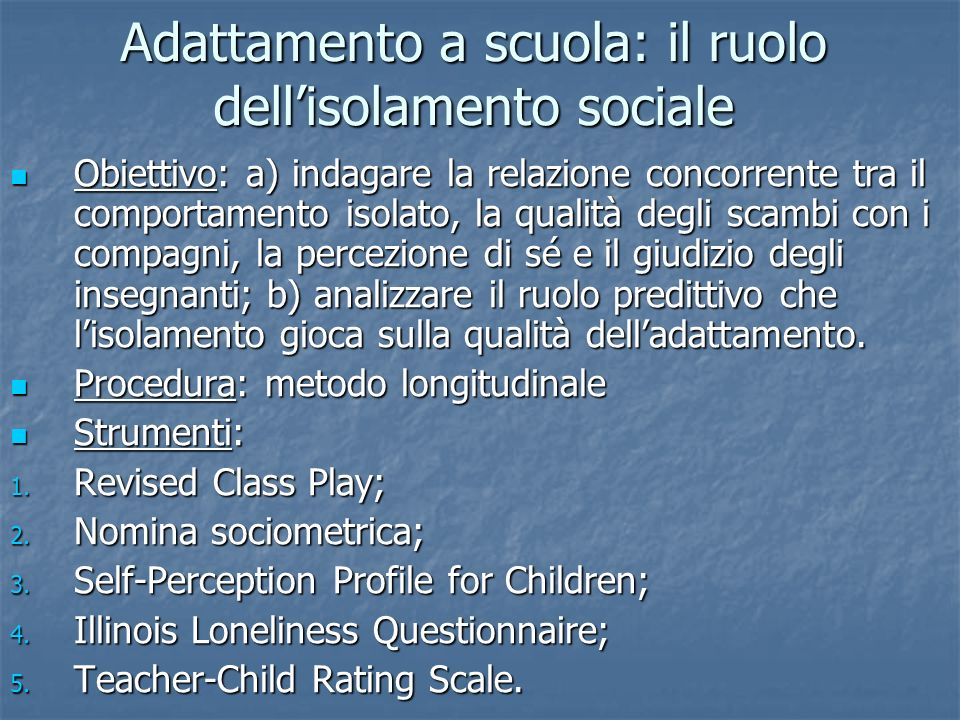 Adattamento a scuola: il ruolo dell'isolamento sociale