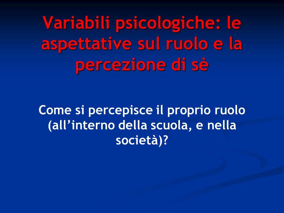 Variabili psicologiche: le aspettative sul ruolo e la percezione di sè