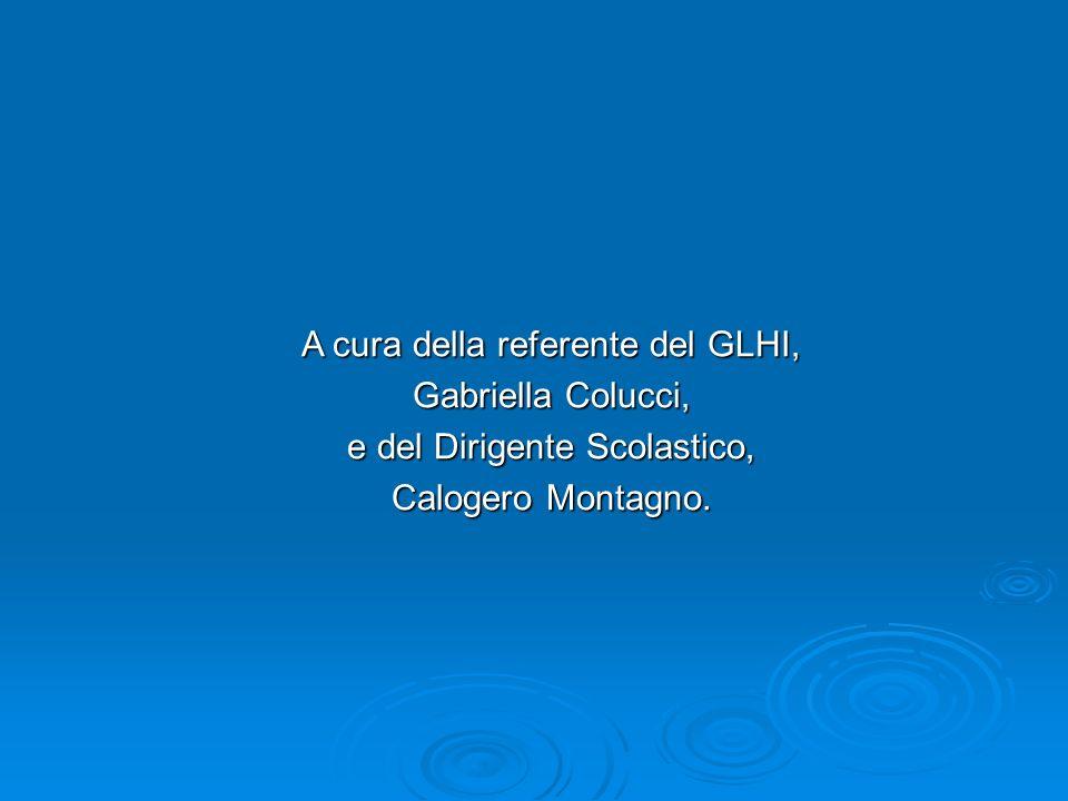 A cura della referente del GLHI, Gabriella Colucci,