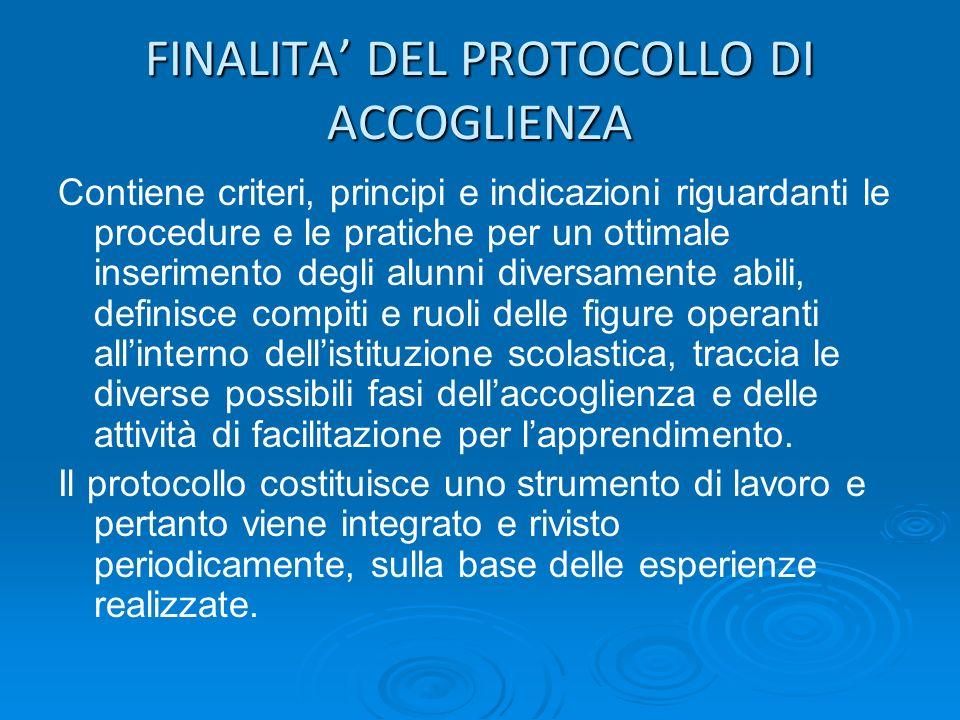 FINALITA' DEL PROTOCOLLO DI ACCOGLIENZA