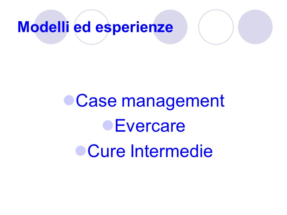 Modelli ed esperienze Case management Evercare Cure Intermedie