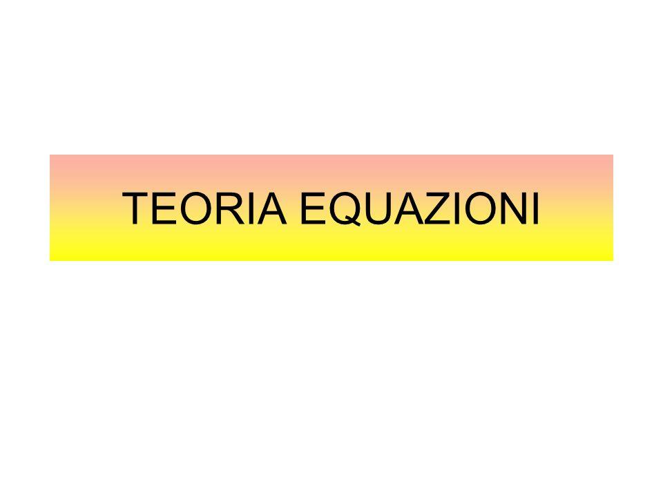 TEORIA EQUAZIONI